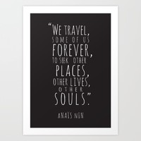 We Travel Forever Art Print by Outside Unknown