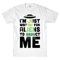 JUST WAITING FOR ALIENS TEE