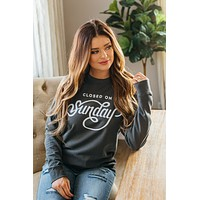 Closed on Sundays Sweatshirt