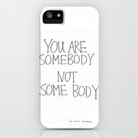 SOMEBODY iPhone & iPod Case by Pien Pouwels