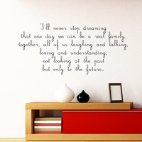 Wall Decal Quote I'll Never Stop Dreaming Interior Design Wall Decals Bedroom Living Room Dorm Kids Window Vinyl Stickers Home Decor 3962