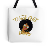 'Black Girl Magic Graphic' Tote Bag by monarchvisual