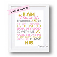 I am the daughter of a King Personalized Christening Gift Custom Christian print Girls Christian printable wall art Pink gold Nursery quote
