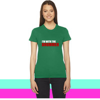 I'm with the drummer 2 women T-shirt