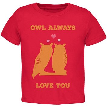 Valentine's Day - Paws - Owl Always Love You Red Toddler T-Shirt