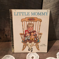Little Mommy by Sharon Kane 1967 First Edition Little Golden Book 569 , Little Golden Book Collectable Little Mommy Book 29 cents