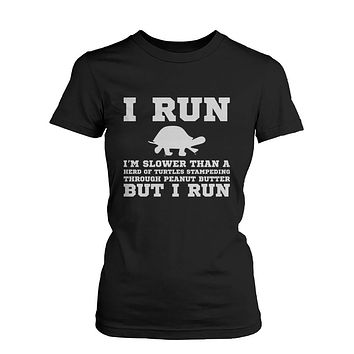 I'm Slower than a Turtle Funny Women's Workout T-Shirts Fitness Short Sleeve Tshirt