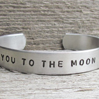 Hand Stamped I LOVE You To The MOON And Back Toddler Child Size Cuff Bracelet Aluminum