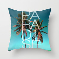 PARADISE Throw Pillow by Chrisb Marquez