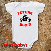 future biker parody baby one piece infant cute funny small tshirt For Baby 6, 12, 18 Months.