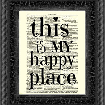 This is My Happy Place Quote Dictionary Print, Dictionary Art, Book Art, Inspirational Art Print, Wall Decor