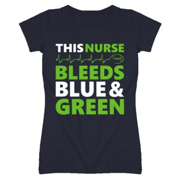 This Nurse Bleeds Blue and Green T Shirt - Seattle Seahawks Team Colors