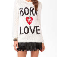 Born To Love Sweater   FOREVER21 - 2019237445