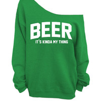 Slouchy Oversized Sweatshirt - Beer - It's kinda my thing - Green