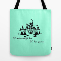 It's Not Where You Live... Tote Bag by Jaclyn Celeste