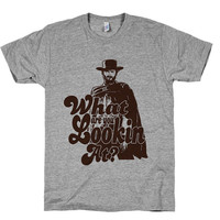 What Are You Looking At? - Clint Eastwood, Mens, Western, Cowboy, Vintage, Shirts, Clothing, Husband, Gifts, American Apparel.