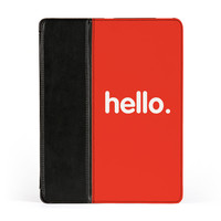 Hello Premium Faux PU Leather Case Flip Case for Apple iPad 2 / 3 and iPad 4 by textGuy