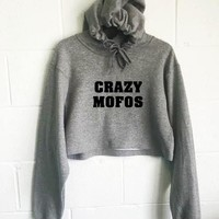 Crazy Mofos Cropped Hoodie