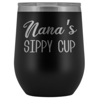 Nana's Sippy Cup Nana Wine Tumbler Gifts for Nanas Funny Stemless Stainless Steel Insulated Tumblers Hot Cold BPA Free 12oz Travel Cup