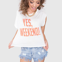 Yes Weekend! Crop Top