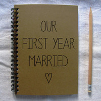 Our first year married - 5 x 7 journal