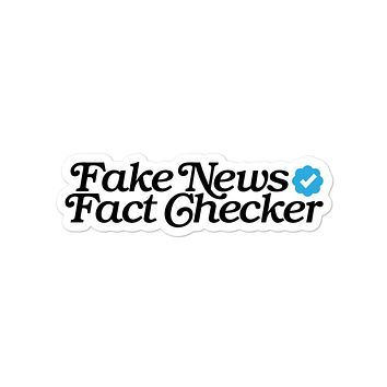 Fake News Fact Checker Die Cut Sticker