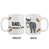 Father's Day Mug for Dad - Dad, You Seriously Kick Ass, Mug Gift for Father
