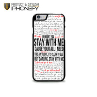 Sam Smith Stay With Me Lyric iPhone 6 Plus Case iPhonefy