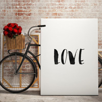 """PRINTABLE art""""love""""typography quote,love quote,brush lettering,gift idea,wall art,home decor,apartment decor,instant download,motivation"""