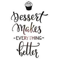 Vinyl Wall Decal Dessert Quote Bakery Shop Decor Window Lettering Stickers Mural (ig5468)