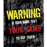 Personalized DIY Custom Name Distressed look Warning Do Not Touch Apple ipod 5 Ipod 5g Quality Hard Case Snap On Skin for ipod Gen 5 and 5, 5G (WHITE CASE)