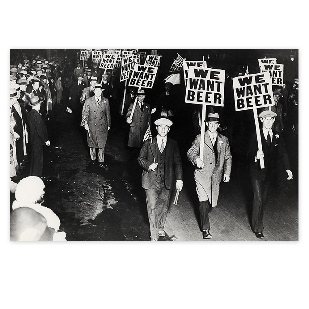 Image of We Want Beer Prohibition Sign Poster