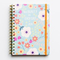 See Beauty in Each Day - 2018 Monthly/Weekly Planner