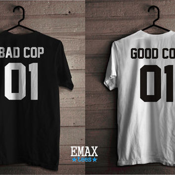 Good Cop and Bad Cop T-shirts, Couple Tshirts Set, Funny Couples Shirts 100% Cotton Unisex Style Tees
