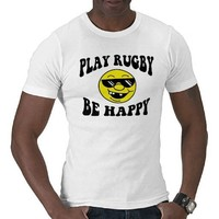 Play Rugby Be Happy T-shirt from