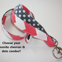 Lanyard  ID Badge Holder - Lobster clasp and key ring - design your own coral chevron white polka dots gray  two toned double sided