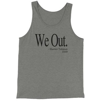 We Out (Black Print) Harriet Tubman Funny Quote  Jersey Tank Top for Men