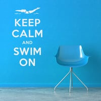 Keep Calm and Swim On Wall Quote Decal
