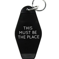 This Must Be The Place Keychain - Black