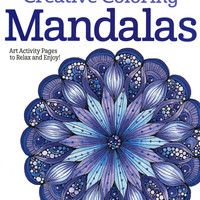 Creative Coloring Mandalas Adut Coloring Activity Book by Valentina Harper