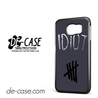 Idiot 5sos Hater For Samsung Galaxy S6 Samsung Galaxy S6 Edge Samsung Galaxy S6 Edge Plus Case Phone Case Gift Present