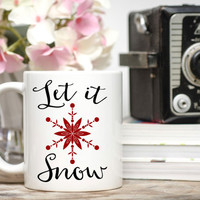 Let It Snow Mug / Christmas Mug / Winter Mug / Snowflake Mug / Free Gift Wrap Upon Request / 11 or 15 oz Mug