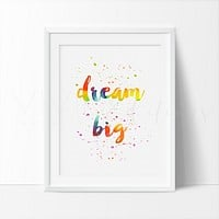 Dream Big, Inspirational Quote