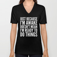 Just Because I'm Awake Doesn't Mean I'm Ready To Do Things (Black & White) Mug by CreativeAngel