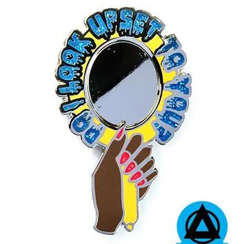 Shea Coulee - Do I Look Upset To You? Mirror Pin
