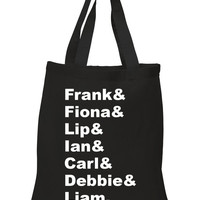 "Shameless TV Show ""Frank & Fiona & Lip & Ian & Carl & Debbie & Liam."" 100% Cotton Tote Bag"