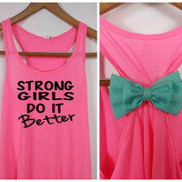 Bow Workout Tank, Strong Girls Do It Better, Workout Bow Tank, Fitness Tank, Gym Shirt