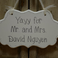 "Hand Painted Wooden Cottage Chic Off White Personalized Wedding Sign / Ring Bearer Sign / Flower Girl Sign, ""Yayy, Mr. and Mrs."""