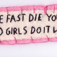 Text Bad Girls Do It Well Patch