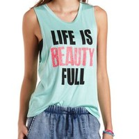 Beauty Full Graphic Muscle Tee by Charlotte Russe